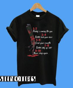 A Nightmare On Elm Street Hand 1 2 Freddy's Coming For You T-Shirt