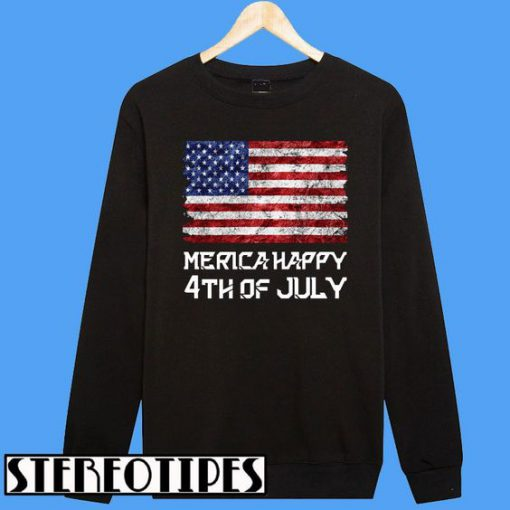 America Happy Independence Day Sweatshirt
