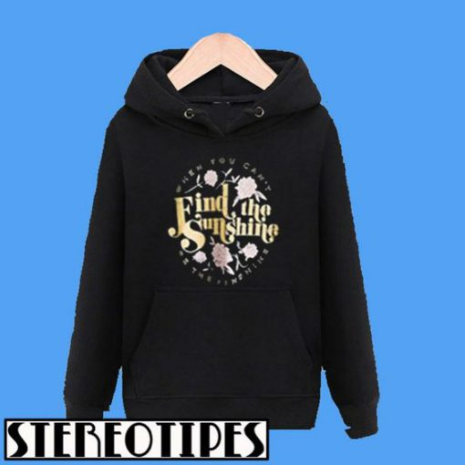 Find The Sunshine Hoodie
