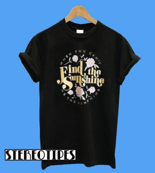 Find The Sunshine T-Shirt