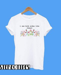 I See Both Sides Like Chanel Spring Flower T-Shirt