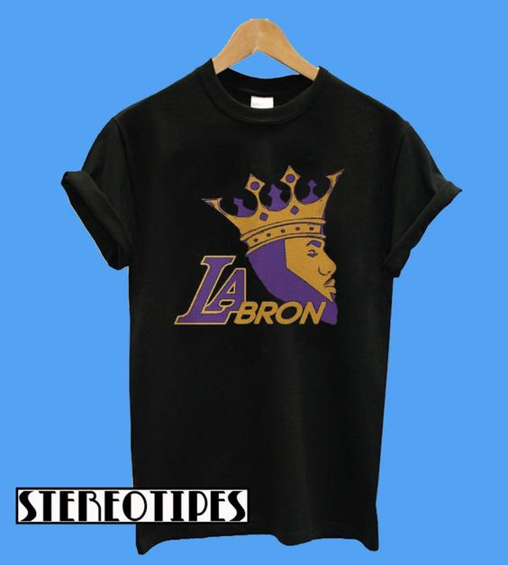 sale retailer 262aa fb465 LaBron Lebron Lakers Los Angeles New King T-Shirt