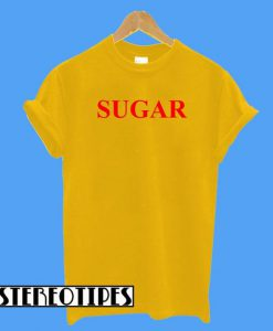 Sugar Me Up T-Shirt
