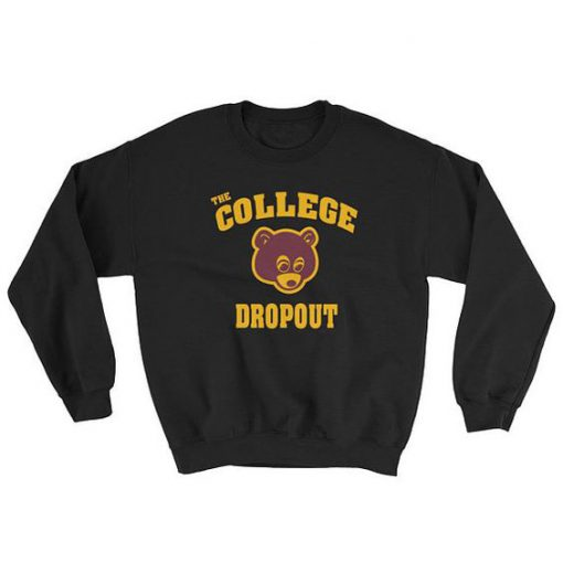 The College Dropout Kanye West Sweatshirt