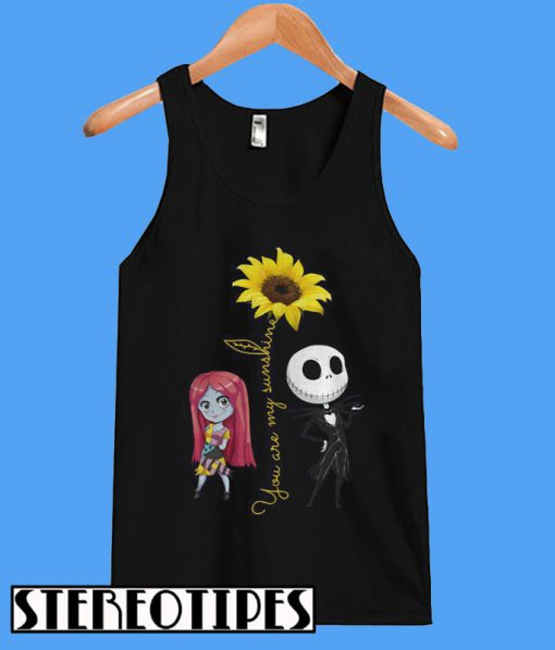Jack Skellington And Sally You Are My Sunshine Tanktop