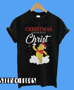 Winnie The Pooh Christmas Begins With Christ T-Shirt