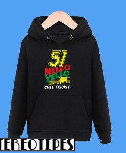 51 Mello Yello Cole Trickle Hoodie