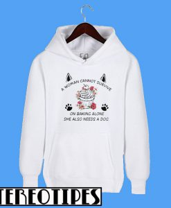 A Woman Cannot Survive On Wine Alone Hoodie