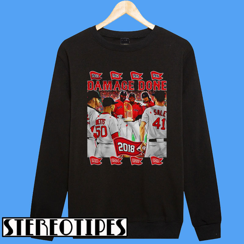 new product 90ae2 27a89 Damage Done 2018 Boston Red Sox Sweatshirt