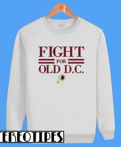 Washington Redskins Fight For Old DC Sweatshirt