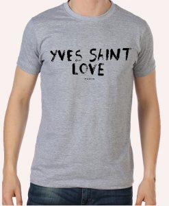 Yves Saint Love T shirt