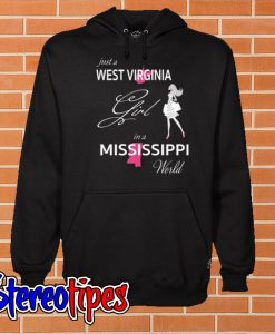 West Virginia Girl In Mississippi World Hoodie