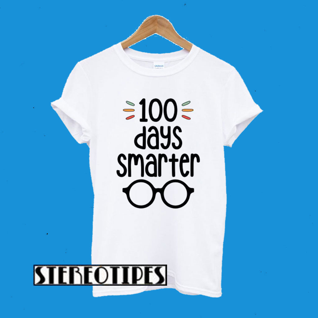 100 Days Smarter-100 Days Of School T-Shirt