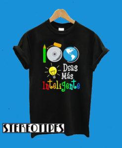100 Dias Mas Inteligente T-Shirt