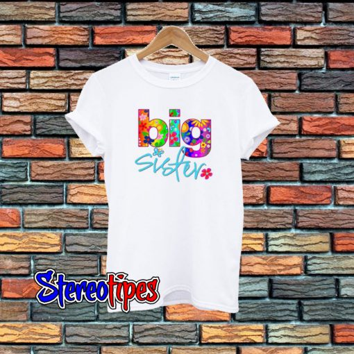 2 Big Sister Flower T-Shirt
