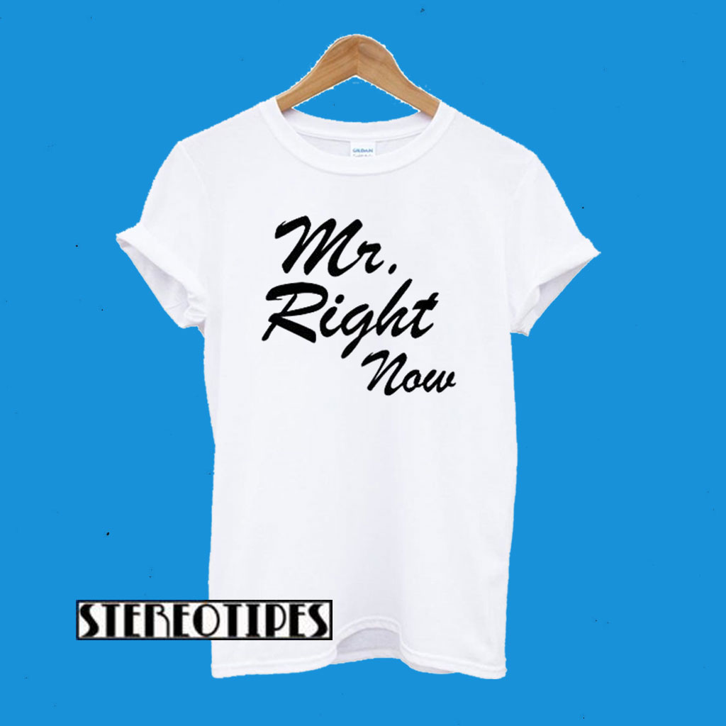 mr right now