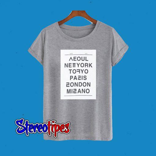 Seoul New York Tokyo Paris London Milano T-Shirt
