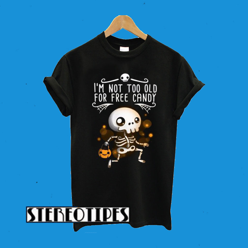 Free Candy Skeleton Trick Or Treat T-Shirt