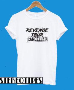 Revenge Tour Cancelled White T-Shirt