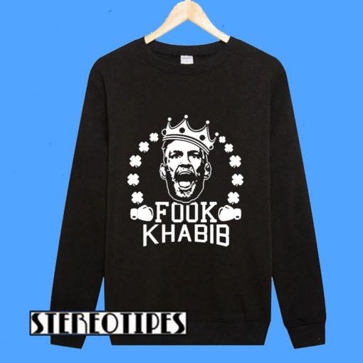 Fook Khabib Conor Mc Gregor Sweatshirt